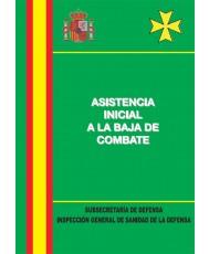 ASISTENCIA INICIAL A LA BAJA DE COMBATE (2ª Ed.)