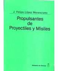 PROPULSANTES DE PROYECTILES Y MISILES