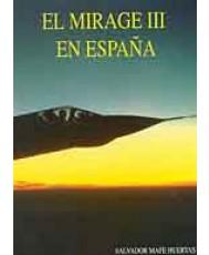 MIRAGE III EN ESPAÑA, EL