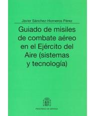 GUIADO DE MISILES DE COMBATE AÉREO EN EL EJÉRCITO DEL AIRE (SISTEMAS Y TECNOLOGÍA)