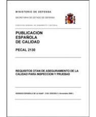 PECAL 2130. REQUISITOS OTAN DE ASEGURAMIENTO DE LA CALIDAD PARA LA INSPECCIÓN Y ENSAYO