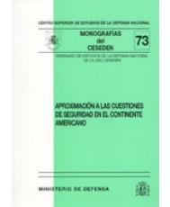 APROXIMACIÓN A LAS CUESTIONES DE SEGURIDAD EN EL CONTINENTE AMERICANO
