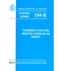 THE DEFENCE OF THE FUTURE: INNOVATION, TECHNOLOGY AND INDUSTRY