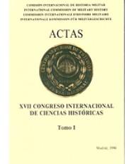 ACTAS DEL XVII CONGRESO INTERNACIONAL DE HISTORIA MILITAR. MADRID 1990 (2 Tomos)