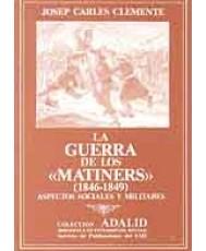 GUERRA DE LOS MATINERS, LA