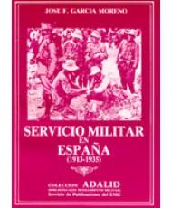 SERVICIO MILITAR EN ESPAÑA (1913-1935)