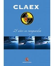 CLAEX, 25 AÑOS EN VANGUARDIA