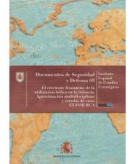 EL CRECIENTE FENÓMENO DE LA UTILIZACIÓN BÉLICA EN LA INFANCIA. APROXIMACIÓN MULTIDISCIPLINAR Y ESTUDIO DE CASO: EUFOR RCA. Nº 69