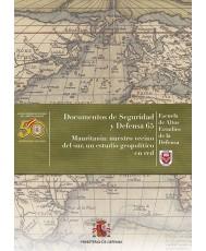 MAURITANIA: NUESTRO VECINO DEL SUR, UN ESTUDIO GEOPOLÍTICO EN RED. Nº 65