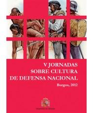 V JORNADAS SOBRE CULTURA DE LA DEFENSA NACIONAL