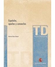 ESPAÑOLES, APACHES Y COMANCHES
