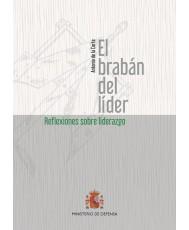 EL BRABÁN DEL LÍDER. REFLEXIONES SOBRE LIDERAZGO
