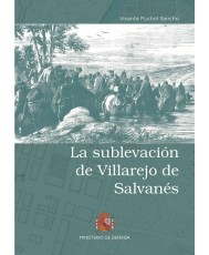 LA SUBLEVACIÓN DE VILLAREJO DE SALVANÉS