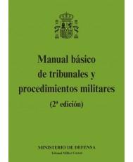 MANUAL BÁSICO DE TRIBUNALES Y PROCEDIMIENTOS MILITARES (2ª EDICIÓN)