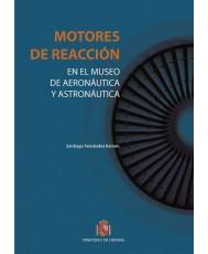 MOTORES DE REACCIÓN EN EL MUSEO DE AERONÁUTICA Y ASTRONÁUTICA