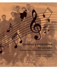 Quintos y soldaditos de antaño: costumbres, anécdotas y canciones