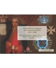 UNIFORMES DE LA ARMADA. TRES SIGLOS DE HISTORIA (1700-2000). CUERPO DE INTENDENCIA, JURÍDICO, INTERVENCIÓN, SANIDAD Y OTROS CUERPOS POLÍTICOS. VOL. V