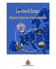 XXVI CURSO INTERNACIONAL DE DEFENSA: LOS RETOS DE EUROPA. RESPUESTA INTEGRAL ANTE RIESGOS COMPARTIDOS