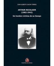ARTHUR NICOLAIER. UN HOMBRE VÍCTIMA DE SU TIEMPO