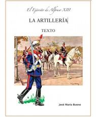 EL EJÉRCITO DE ALFONSO XIII. LA ARTILLERÍA. TEXTO.