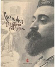 CUSACHS, LA MILICIA Y EL ARTE