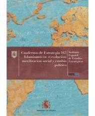 ISLAMISMOS EN (R)EVOLUCIÓN: MOVILIZACIÓN SOCIAL Y CAMBIO POLÍTICO