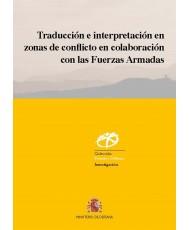 Traducción e interpretación en zonas de conflicto en colaboración con las Fuerzas Armadas