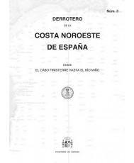DERROTERO DE LA COSTA NOROESTE DE ESPAÑA. Núm. 3. 2ª EDICIÓN 2017