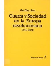 GUERRA Y SOCIEDAD EN LA EUROPA REVOLUCIONARIA (1770-1870)