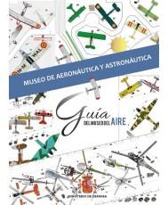 GUÍA DEL MUSEO DE AERONÁUTICA Y ASTRONÁUTICA