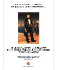 III centenario de la creación de la Real Compañía de Caballeros Guardias Marinas