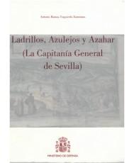 LADRILLOS, AZULEJOS Y AZAHAR (LA CAPITANÍA GENERAL DE SEVILLA)