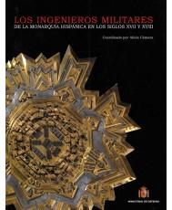 LOS INGENIEROS MILITARES DE LA MONARQUÍA HISPÁNICA EN LOS SIGLOS XVII Y XVIII