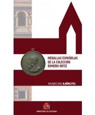 MEDALLAS ESPAÑOLAS DE LA COLECCIÓN ROMERO ORTIZ. MUSEO DEL EJÉRCITO.