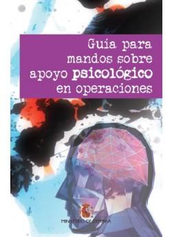 GUÍA PARA MANDOS SOBRE APOYO PSICOLÓGICO EN OPERACIONES