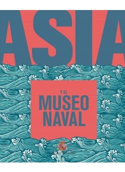ASIA Y EL MUSEO NAVAL