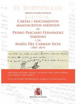 Cartas y documentos manuscritos inéditos de Pedro Pascasio Fernández Sardino y de María del Carmen Silva