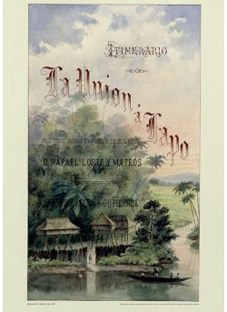 LÁMINA-LITOGRAFÍA ITINERARIO DE LA UNIÓN A LAPO 1874