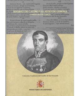 ÁLVAREZ DE CASTRO Y EL SITIO DE GERONA