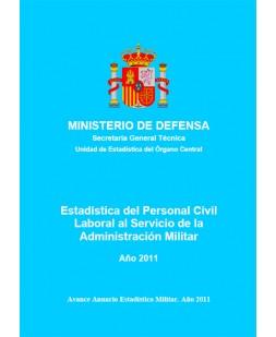 ESTADÍSTICA DEL PERSONAL CIVIL LABORAL AL SERVICIO DE LA ADMINISTRACIÓN MILITAR 2011