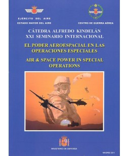 EL PODER AEROESPACIAL EN LAS OPERACIONES ESPECIALES, AIR&SPACE POWER IN SPECIAL OPERATIONS