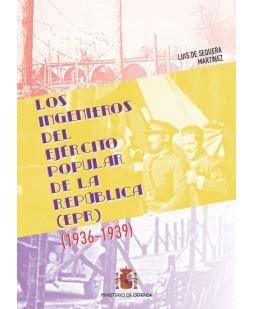 LOS INGENIEROS DEL EJÉRCITO POPULAR DE LA REPÚBLICA (1936-1939)