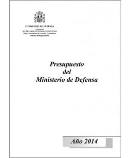 PRESUPUESTO DEL MINISTERIO DE DEFENSA. AÑO 2014