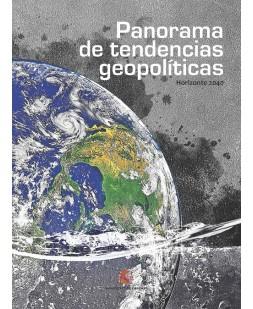 PANORAMA DE TENDENCIAS GEOPOLÍTICAS: HORIZONTE 2040
