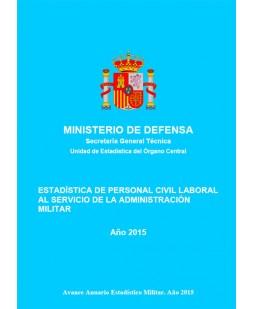 ESTADÍSTICA DE PERSONAL CIVIL LABORAL AL SERVICIO DE LA ADMINISTRACIÓN MILITAR 2015