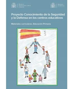 PROYECTO CONOCIMIENTO DE LA SEGURIDAD Y LA DEFENSA EN LOS CENTROS EDUCATIVOS