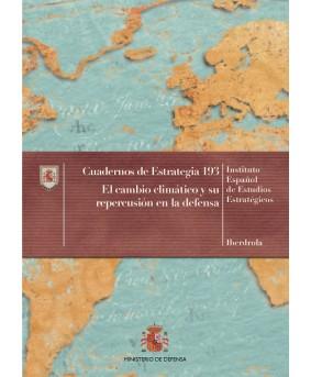 EL CAMBIO CLIMÁTICO Y SU REPERCUSIÓN EN LA DEFENSA. Nº 193