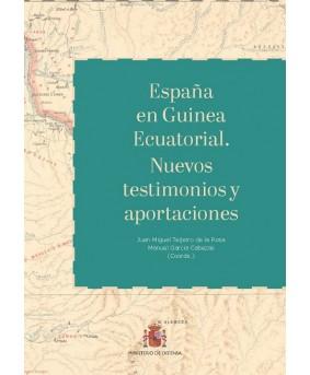 España en Guinea Ecuatorial. Nuevos testimonios y aportaciones