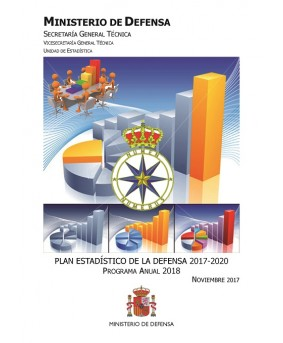 PLAN ESTADÍSTICO DE LA DEFENSA 2017-2020: PROGRAMA ANUAL 2018