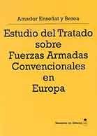 ESTUDIO DEL TRATADO SOBRE FUERZAS ARMADAS CONVENCIONALES EN EUROPA